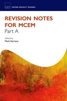 Book Revision Notes For The Mcem Part A by Mark Harrison