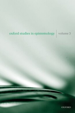 Book Oxford Studies in Epistemology Volume 3 by Tamar Szabo Gendler