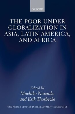 Book The Poor under Globalization in Asia, Latin America, and Africa by Machiko Nissanke