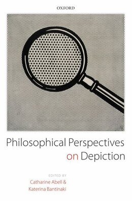 Book Philosophical Perspectives on Depiction by Catharine Abell