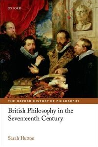 Book British Philosophy in the Seventeenth Century by Sarah Hutton