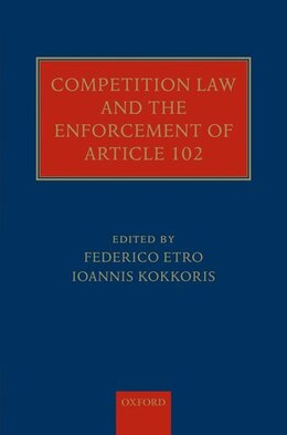 Book Competition Law and the Enforcement of Article 102 by Federico Etro