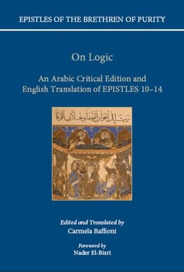 Book On Logic: An Arabic critical edition and English translation of Epistles 10-14 by Carmela Baffioni
