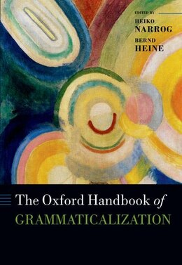 Book The Oxford Handbook of Grammaticalization by Heiko Narrog