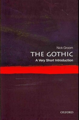 Book The Gothic: A Very Short Introduction by Nick Groom
