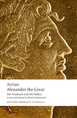 Book Alexander the Great: The Anabasis and the Indica by Arrian