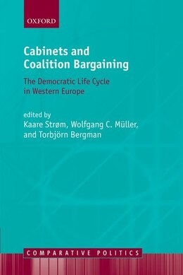 Book Cabinets and Coalition Bargaining: The Democractic Life Cycle in Western Europe by Kaare Strom