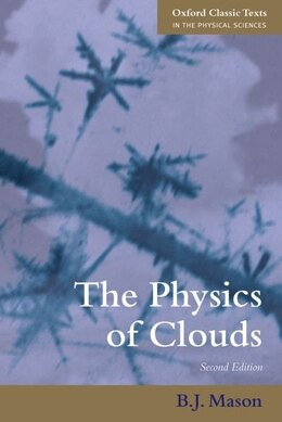 Book The Physics of Clouds by Basil J. Mason