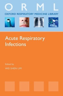 Book Acute Respiratory Infections by Wei Shen Lim