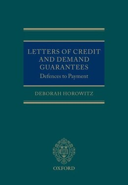 Book Defences to Payment under Letters of Credit and Demand Guarantees by Deborah Horowitz