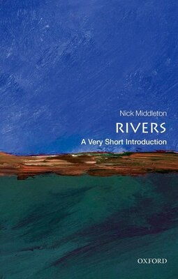 Book Rivers: A Very Short Introduction by Nick Middleton