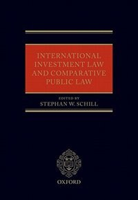 Book International Investment Law and Comparative Public Law by Stephan W. Schill