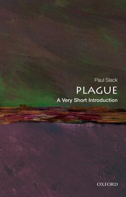 Book Plague: A Very Short Introduction by Paul Slack