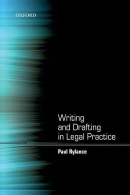 Book Writing and Drafting in Legal Practice by Paul Rylance