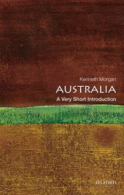 Book Australia: A Very Short Introduction by Kenneth Morgan