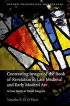 Contrasting Images of the Book of Revelation in Late Medieval and Early Modern Art: A Case Study in…