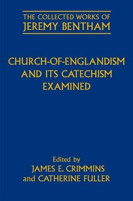 Book Church-of-Englandism and its Catechism Examined by James E. Crimmins