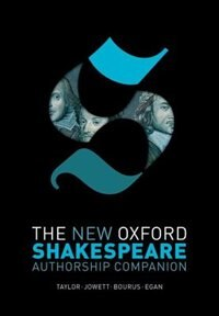 Book The New Oxford Shakespeare: Authorship Companion by Gary Taylor