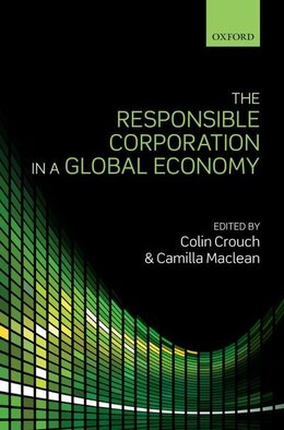 Book The Responsible Corporation in a Global Economy by Colin Crouch