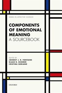 Book Components of emotional meaning: A sourcebook by Johnny R. J. Fontaine