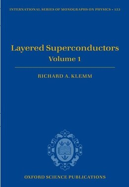Book Layered Superconductors: Volume 1 by Richard A. Klemm