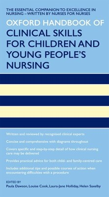 Book Oxford Handbook of Clinical Skills for Childrens and Young Peoples Nursing by Paula Dawson