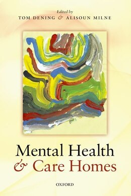 Book Mental Health and Care Homes by Tom Dening