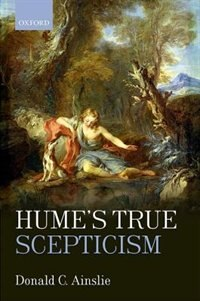 Book Humes True Scepticism by Donald C. Ainslie