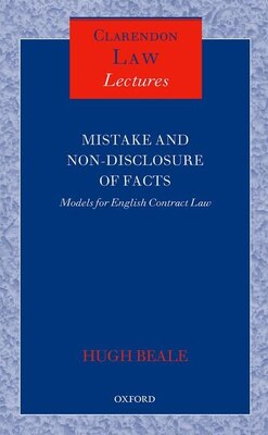 Book Mistake and Non-Disclosure of Fact: Models for English Contract Law by Hugh Beale