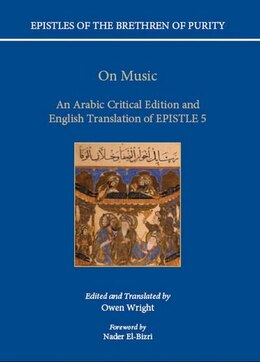 Book On Music: An Arabic critical edition and English translation of Epistle 5 by Owen Wright
