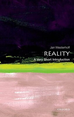 Book Reality: A Very Short Introduction by Jan Westerhoff