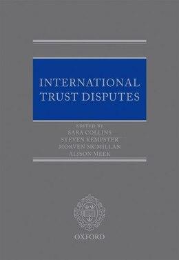 Book International Trust Disputes by Sara Collins