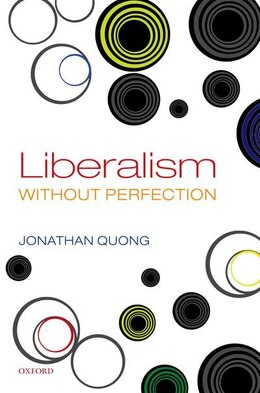 Book Liberalism without Perfection by Jonathan Quong