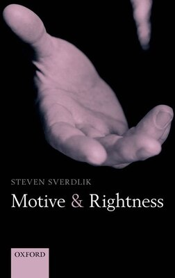 Book Motive And Rightness by Steven Sverdlik