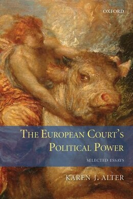 Book The European Courts Political Power: Selected Essays by Karen Alter