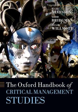 Book The Oxford Handbook of Critical Management Studies by Mats Alvesson