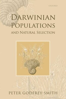 Book Darwinian Populations and Natural Selection by Peter Godfrey-Smith