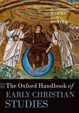 Book The Oxford Handbook of Early Christian Studies by Susan Ashbrook Harvey