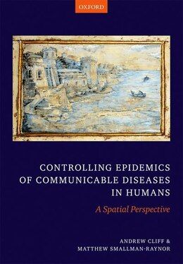 Book Oxford Textbook of Infectious Disease Control: A Geographical Analysis from Medieval Quarantine to… by Andrew Cliff