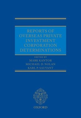 Book Reports of Overseas Private Investment Corporation Determinations by Mark Kantor
