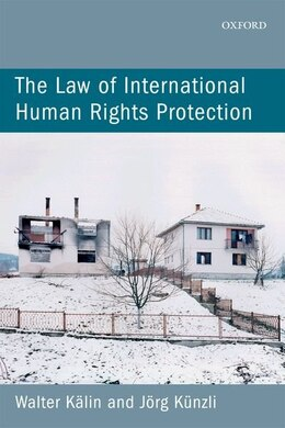 Book The Law of International Human Rights Protection by Walter Kalin
