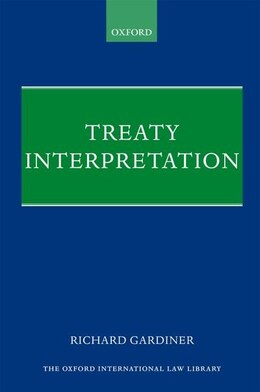 Book Treaty Interpretation by Richard Gardiner