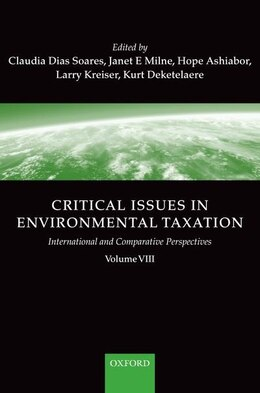 Book Critical Issues in Environmental Taxation: volume VIII by Claudia Dias Soares
