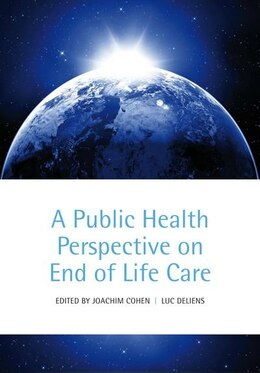 Book A Public Health Perspective on End of Life Care by Joachim Cohen