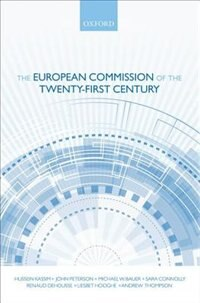 Book The European Commission of the Twenty-First Century by Hussein Kassim