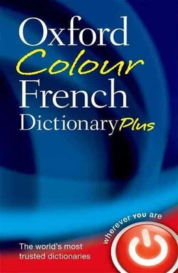 Book Oxford Colour French Dictionary Plus by Oxford Dictionaries