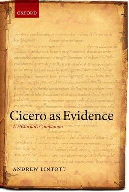Book Cicero as Evidence: A Historians Companion by Andrew Lintott