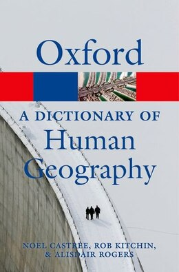 Book A Dictionary of Human Geography by Alisdair Rogers