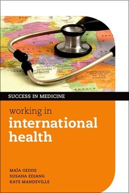 Book Working in International Health by Maia Gedde