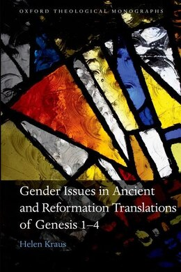 Book Gender Issues in Ancient and Reformation Translations of Genesis 1-4 by Helen Kraus